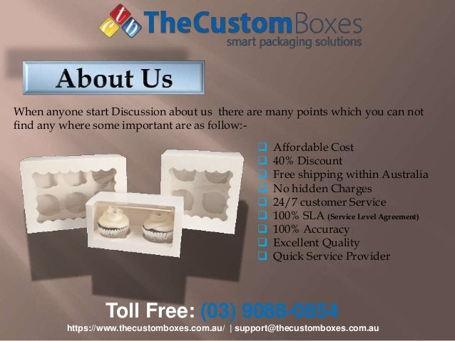 Toll Free: (03) 9088-0854 https://www.thecustomboxes.com.au/   support@thecustomboxes.com.au When anyone start Discussion ...