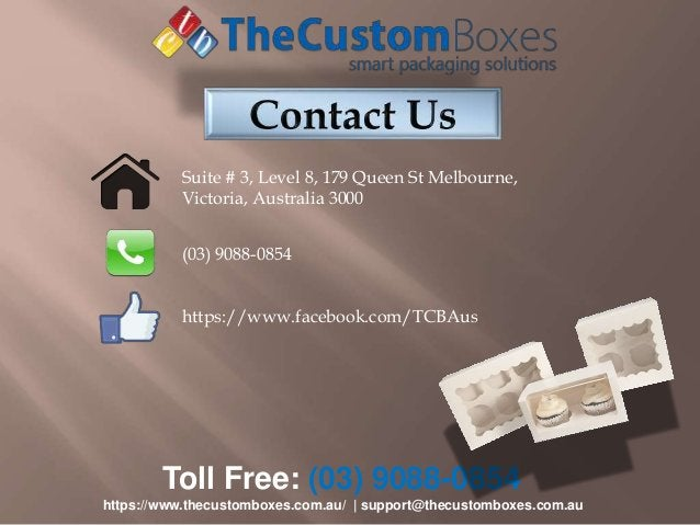 Toll Free: (03) 9088-0854 https://www.thecustomboxes.com.au/   support@thecustomboxes.com.au (03) 9088-0854 Suite # 3, Lev...