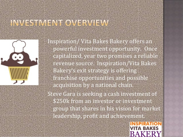 Inspiration/ Vita Bakes Bakery offers anpowerful investment opportunity. Oncecapitalized, year two promises a reliablereve...