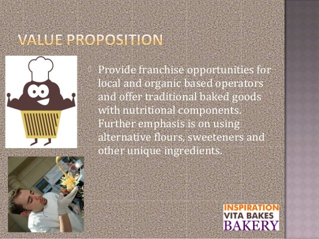  Provide franchise opportunities forlocal and organic based operatorsand offer traditional baked goodswith nutritional co...
