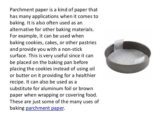 parchment paper uses Smart home foil vs parchment vs wax paper vs freezer paper: here's when to use them these go-to cooking staples have very different uses make sure you're using the right one with this guide.