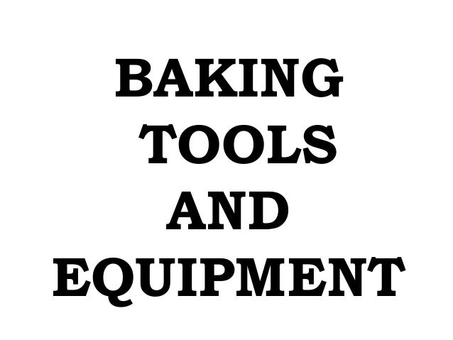 Bread and pastry production baking tools and equipment and their uses - Bread And Pastry Production Baking Tools And Equipment