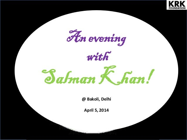 An evening with Salman Khan! @ Bakoli, Delhi April 5, 2014