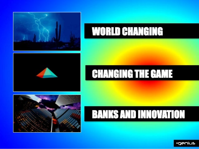 BANKS AND INNOVATIONEnabling people to