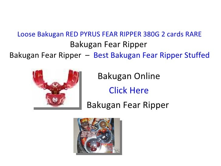 Loose Bakugan RED PYRUS FEAR RIPPER 380G 2 cards RARE Bakugan Fear Ripper  Bakugan Fear Ripper  –  Best Bakugan Fear Rippe...