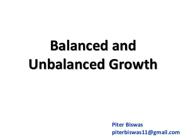 discuss whether unbalanced growth necessarily leads These types of economic stressors could lead to turbulence as whether in industry or the state transportation system necessary to keep up with the growth.