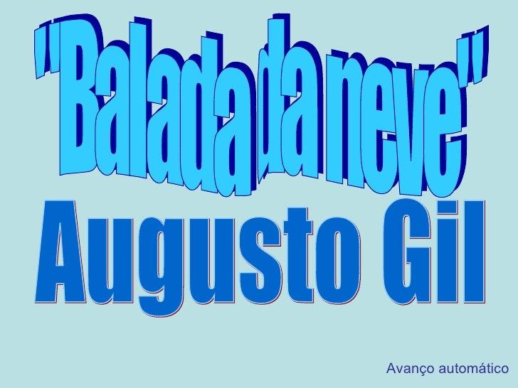 """""""Balada da neve"""" Augusto Gil Avanço automático"""
