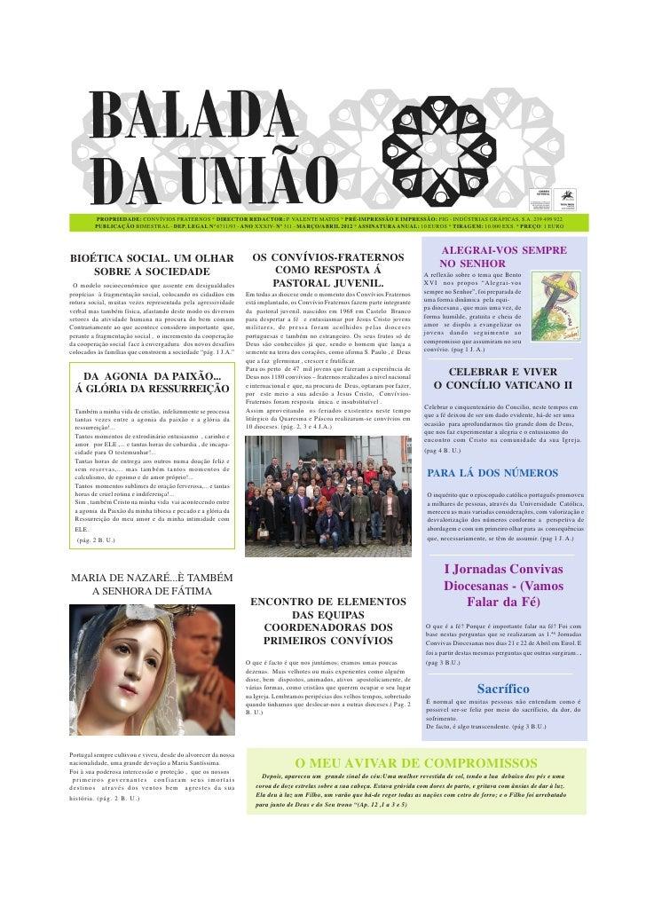 PROPRIEDADE: CONVÍVIOS FRATERNOS * DIRECTOR REDACTOR: P. VALENTE MATOS * PRÉ-IMPRESSÃO E IMPRESSÃO: FIG - INDÚSTRIAS GRÁFI...