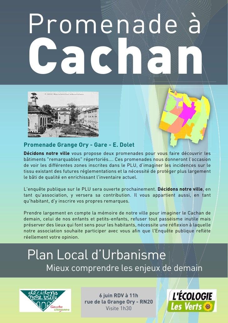 Promenade à  Cachan Promenade Grange Ory - Gare - E. Dolet Décidons notre ville vous propose deux promenades pour vous fai...