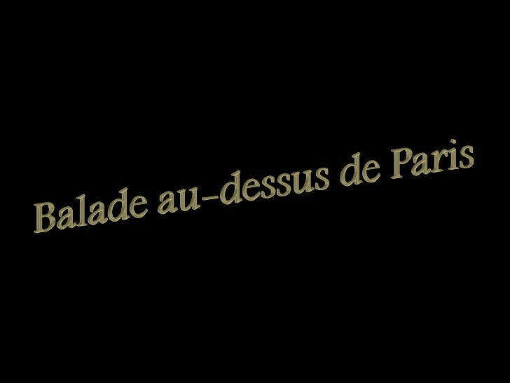 Balade Au Dessus De Paris Slide 1