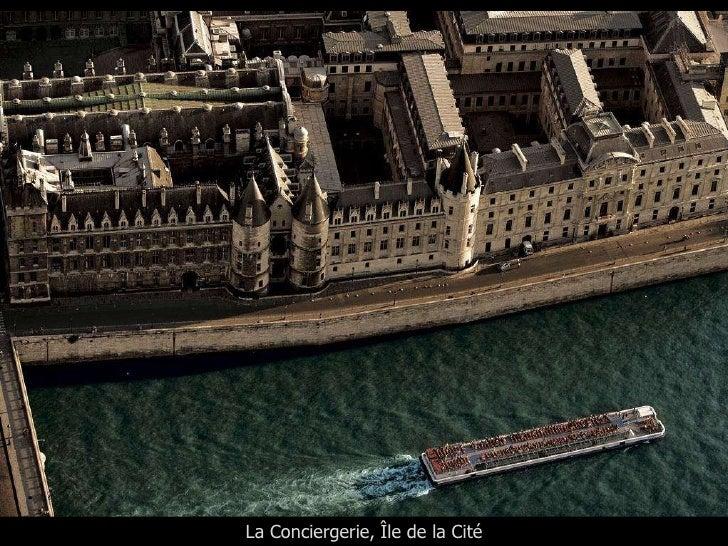 La Conciergerie, Île de la Cité