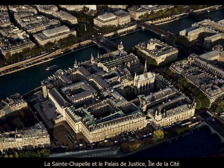 La Sainte-Chapelle et le Palais de Justice, Île de la Cité