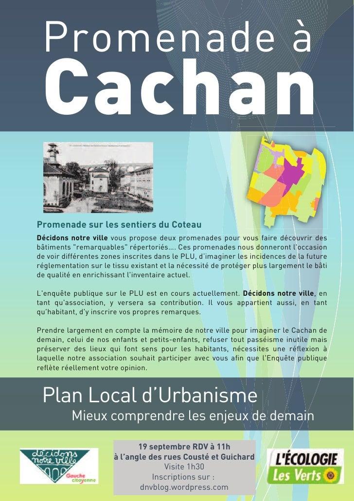 Promenade à  Cachan Promenade sur les sentiers du Coteau Décidons notre ville vous propose deux promenades pour vous faire...