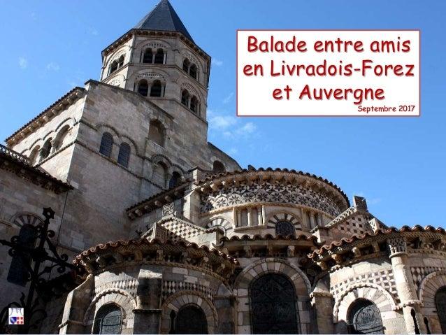 Balade entre amis en Livradois-Forez et Auvergne Septembre 2017