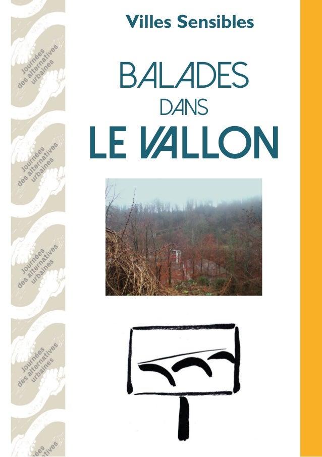 Villes Sensibles Balades dans le Vallon