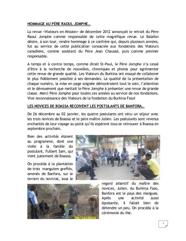 HOMMAGE AU PÈRE RAOUL JOMPHE…La revue <Viateurs en Mission> de décembre 2012 annonçait le retrait du PèreRaoul Jomphe comm...