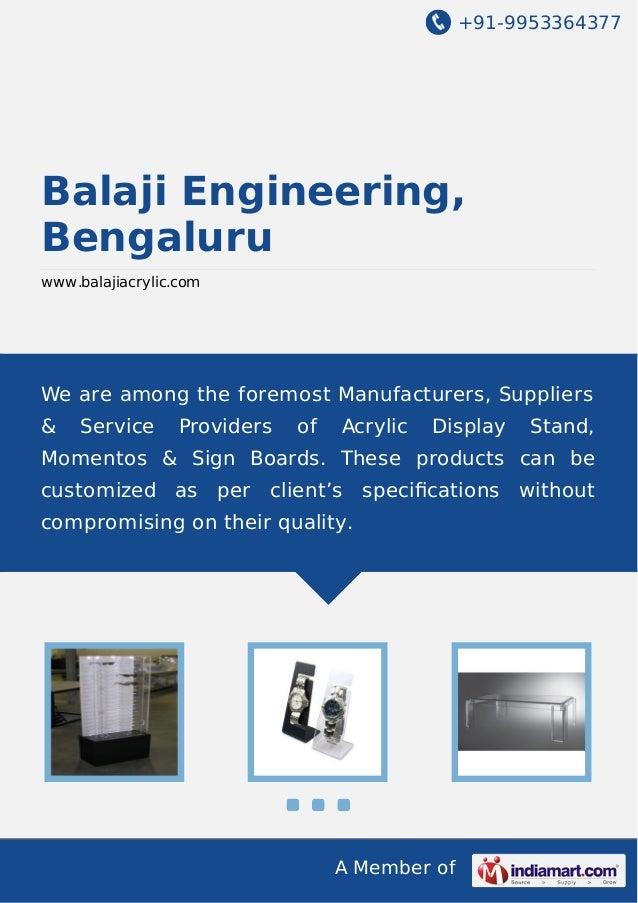 +91-9953364377  Balaji Engineering, Bengaluru www.balajiacrylic.com  We are among the foremost Manufacturers, Suppliers & ...