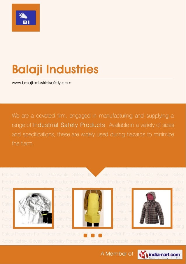 A Member ofBalaji Industrieswww.balajiindustrialsafety.comFire Resistant Products Kevlar Safety Products Asbestos Safety P...