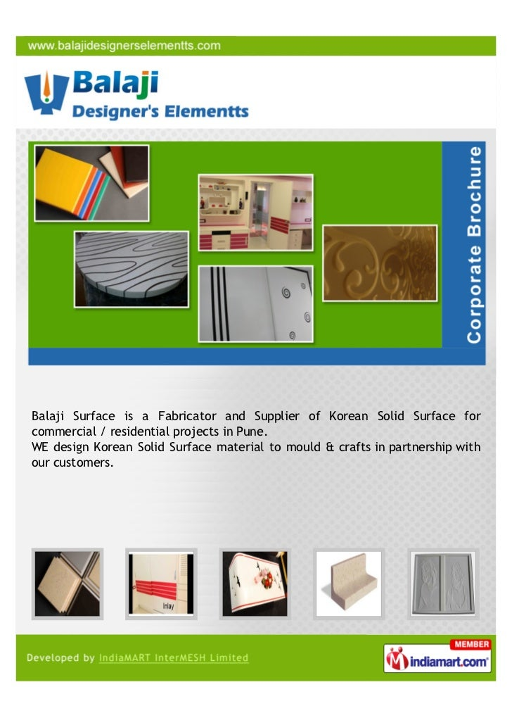 Balaji Surface is a Fabricator and Supplier of Korean Solid Surface forcommercial / residential projects in Pune.WE design...