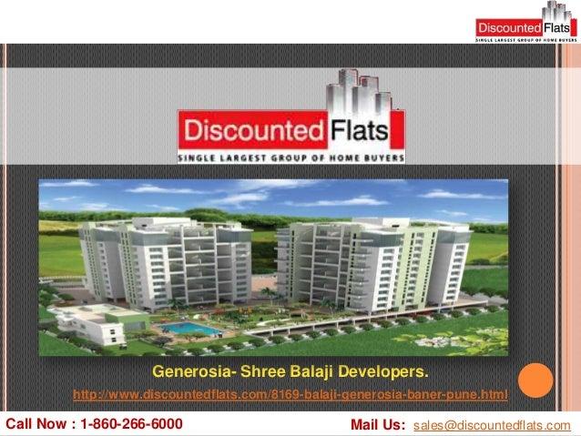 Generosia- Shree Balaji Developers.         http://www.discountedflats.com/8169-balaji-generosia-baner-pune.htmlCall Now :...