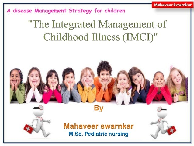 M.Sc. Pediatric nursing A disease Management Strategy for children