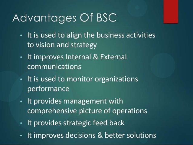 advantages and disadvantages of balanced scorecard Come this problem: the sales-balanced scorecard (s-bsc) the s-bsc   describes the main advantages and disadvantages of the s-bsc figure 2 shows  the.