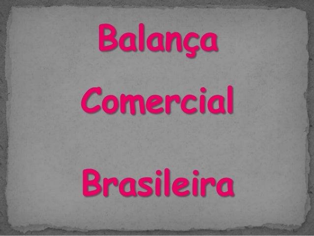  O que é uma Balança Comercial?