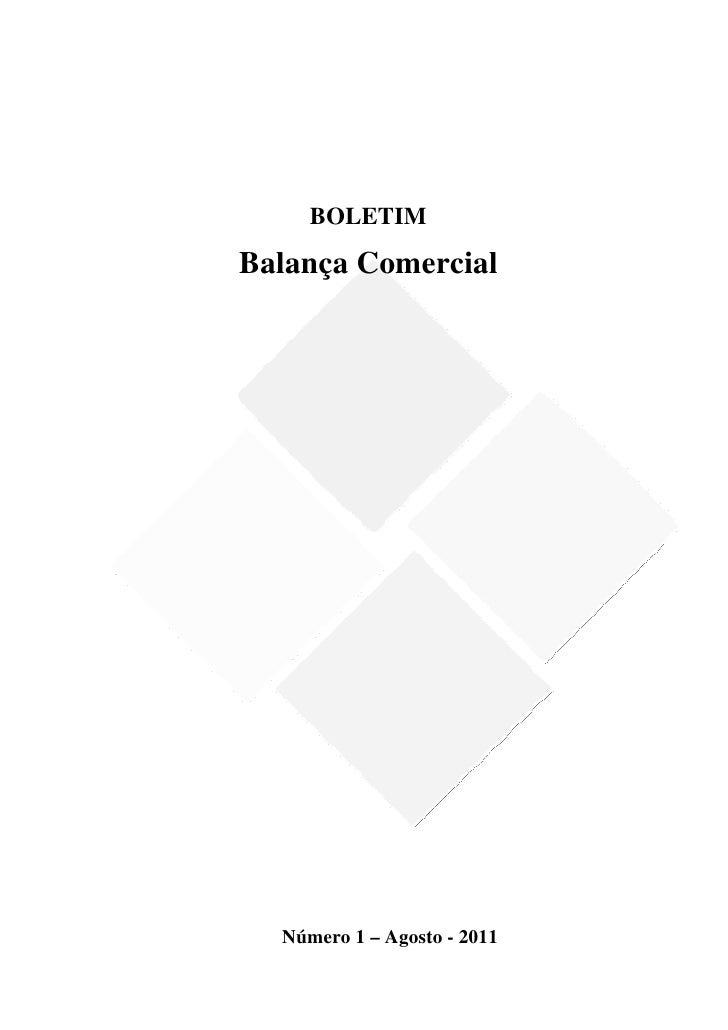 BOLETIM    Balança Comercial                              Número 1 – Agost...