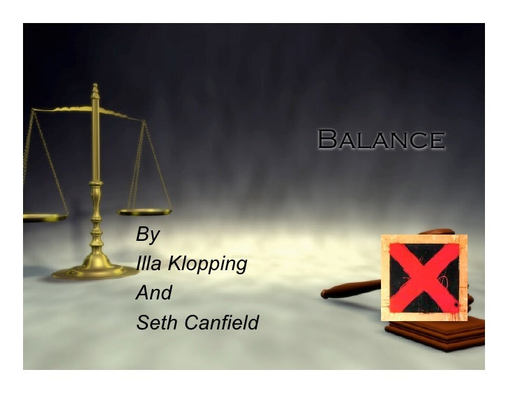 Balance   By Illa Klopping And Seth Canfield