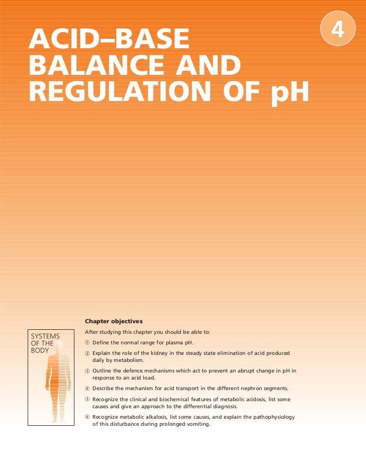 ACID–BASE                                                                               4 BALANCE AND REGULATION OF pH    ...