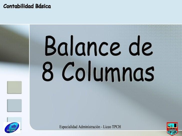 Especialidad Administración - Liceo TPCH Balance de 8 Columnas Contabilidad Básica