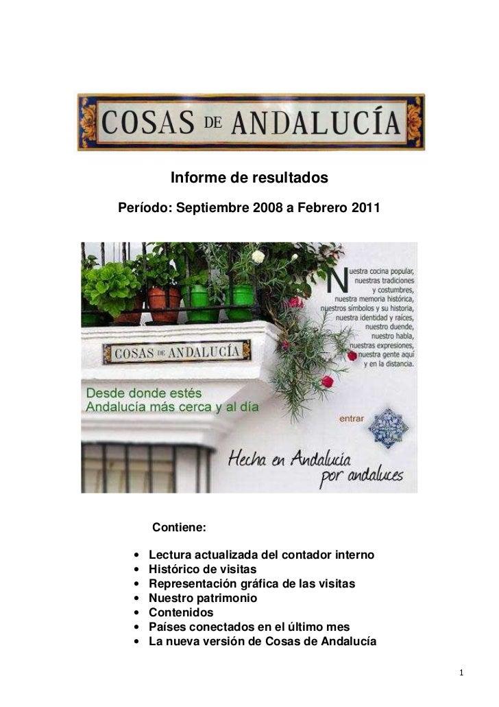 Informe de resultadosPeríodo: Septiembre 2008 a Febrero 2011      Contiene:  •   Lectura actualizada del contador interno ...