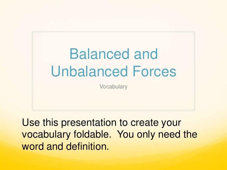 Balanced and unbalanced forces vocab