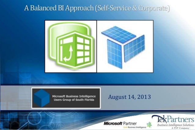 ABalancedBIApproach(Self-Service&Corporate) August 14, 2013