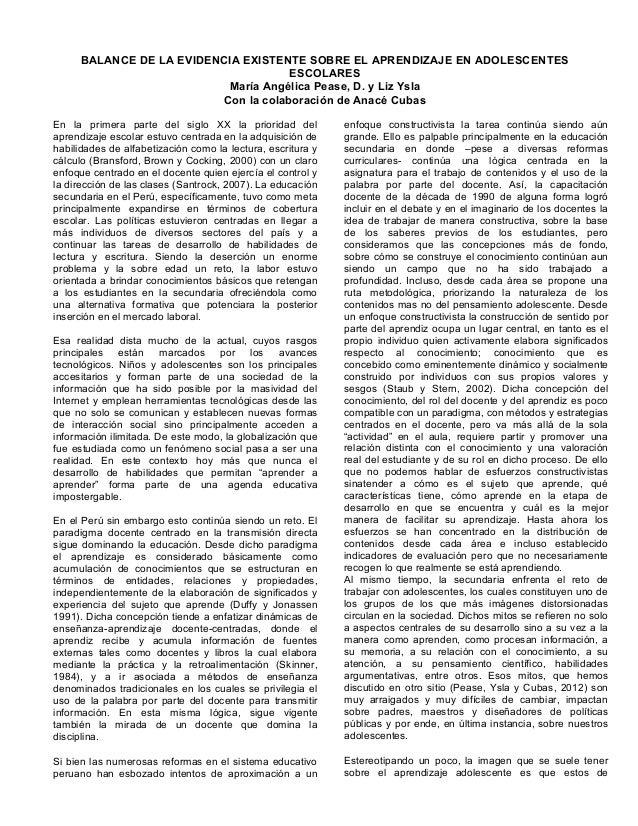 BALANCE DE LA EVIDENCIA EXISTENTE SOBRE EL APRENDIZAJE EN ADOLESCENTES  ESCOLARES  María Angélica Pease, D. y Liz Ysla  Co...