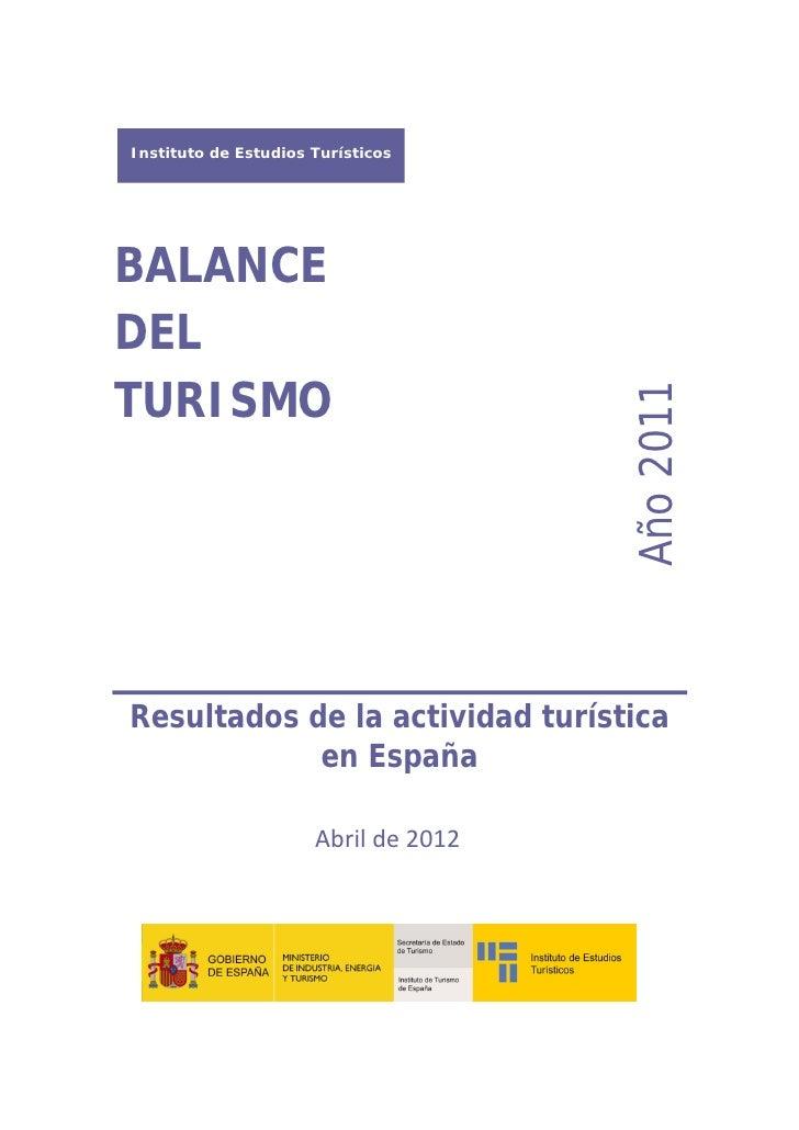 Instituto de Estudios Turísticos    BALANCE    DEL    TURISMO                                               Año 2...