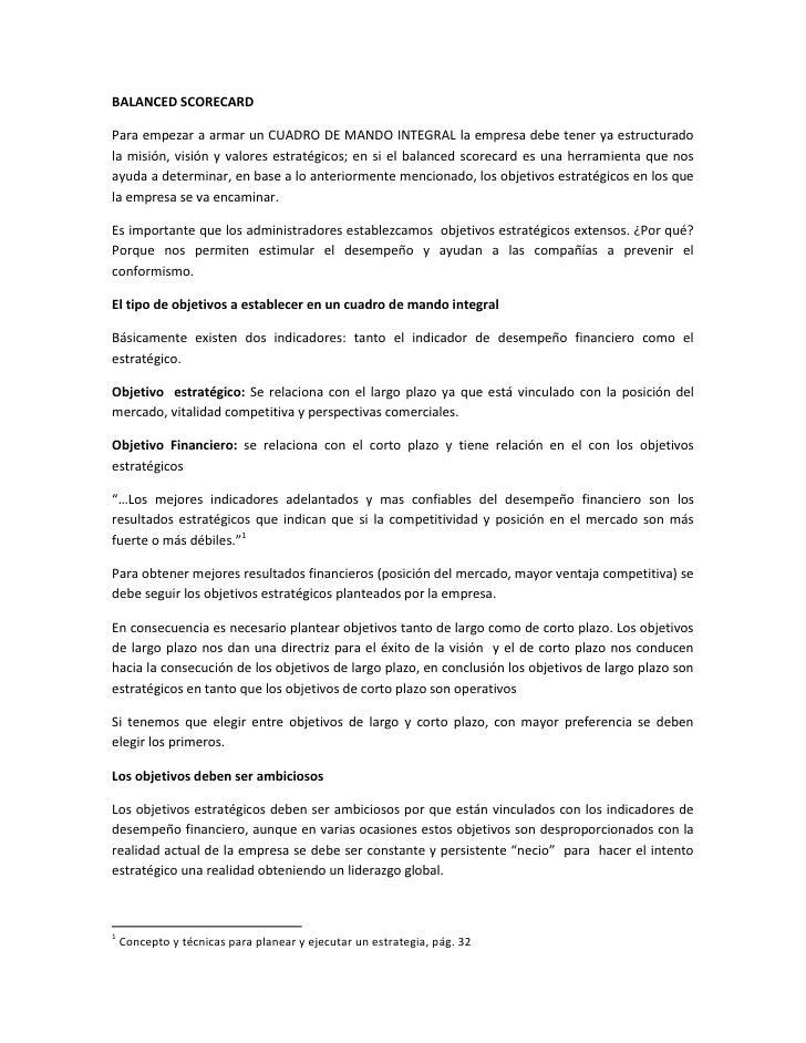 BALANCED SCORECARDPara empezar a armar un CUADRO DE MANDO INTEGRAL la empresa debe tener ya estructuradola misión, visión ...