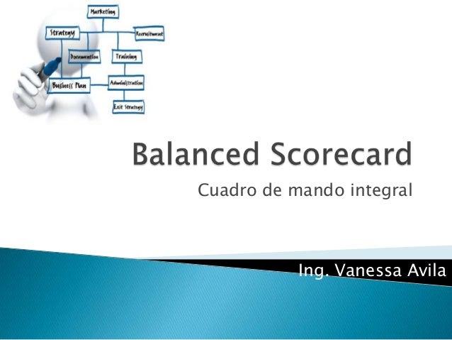 Cuadro de mando integral           Ing. Vanessa Avila