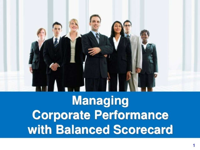 1 Managing Corporate Performance with Balanced Scorecard