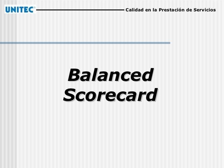 Balanced   Scorecard Calidad en la Prestación de Servicios