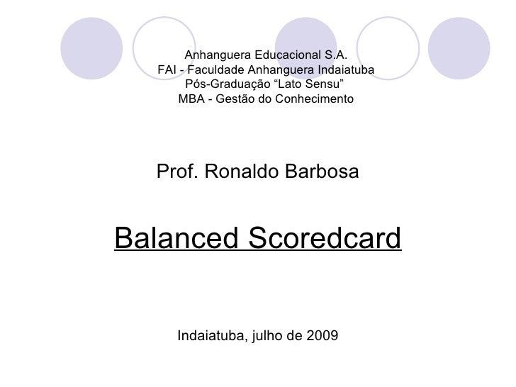 """Anhanguera Educacional S.A.  FAI - Faculdade Anhanguera Indaiatuba       Pós-Graduação """"Lato Sensu""""      MBA - Gestão do C..."""