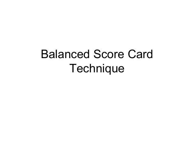 Balanced Score Card Technique