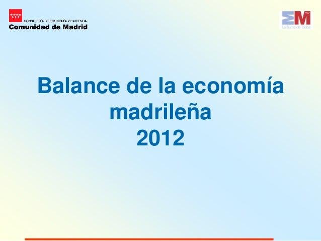 Balance de la economía      madrileña         2012