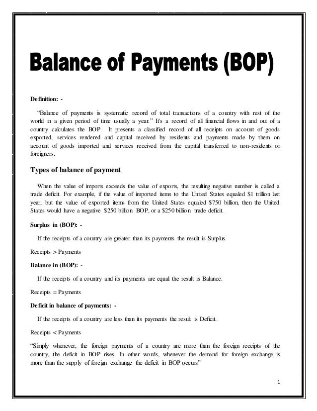 1 Definition:   U201cBalance Of Payments Is Systematic Record Of Total  Transactions Of A ...