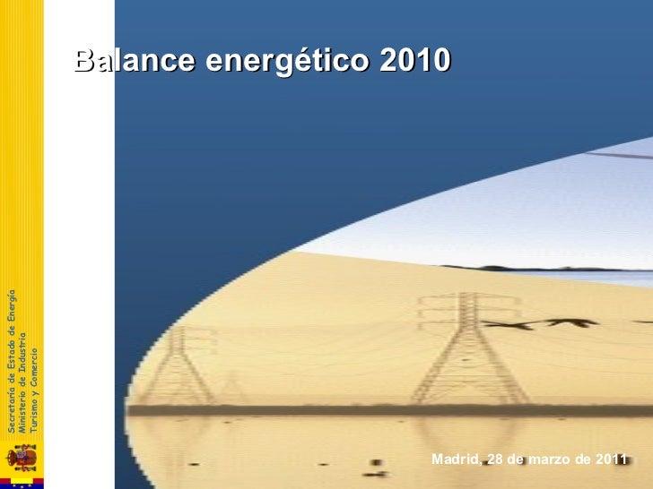 Secretaría de Estado de Energía                              Ministerio de Industria                              Turismo ...