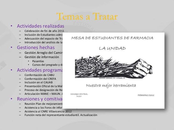 Temas a Tratar• Actividades realizadas   –   Celebración de fin de año 2011   –   Inclusión de Estudiantes admitidos 2012 ...