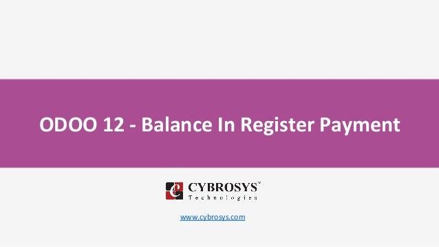 ODOO 12 - Balance In Register Payment www.cybrosys.com