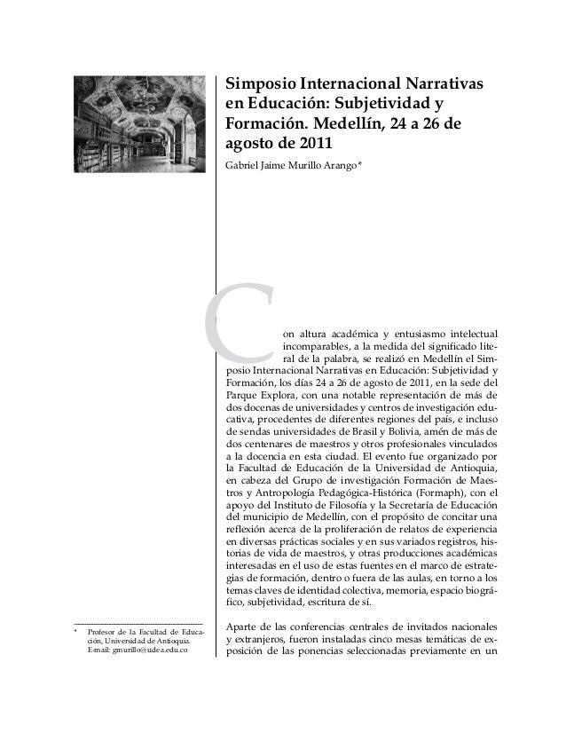211Revista Educación y Pedagogía, vol. 23, núm. 61, septiembre-diciembre, 2011 Narrativa(s), (auto)biografía(s) y formació...