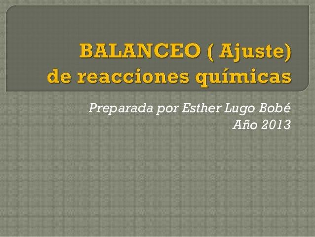 Preparada por Esther Lugo BobéAño 2013