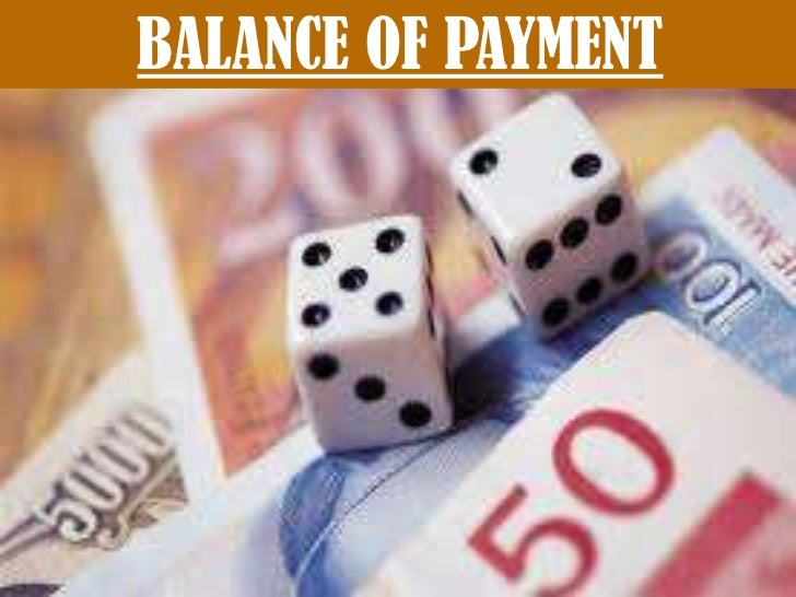 Balance of payment  Slide 2